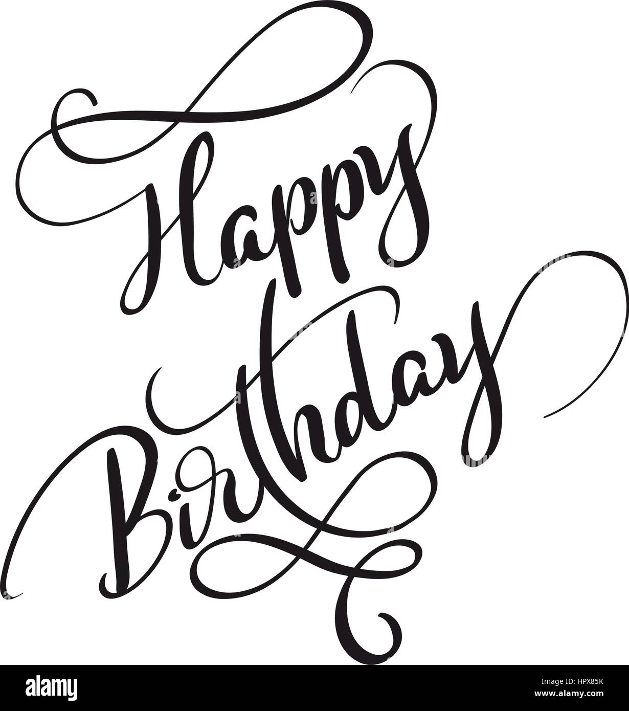 Happy birthday sign in elegant black script type with ornament - Happy Birthday Words Isolated On White Background Calligraphy Lettering Vector Illustration Eps10