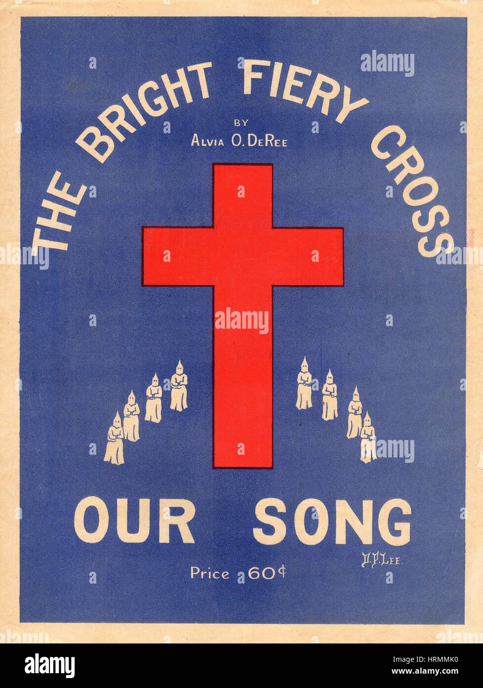 The bright fiery cross our song ku klux klan sheet music words the bright fiery cross our song ku klux klan sheet music words by alvia o deree music by the rev george bennard no publisher indicated 1913 biocorpaavc Images