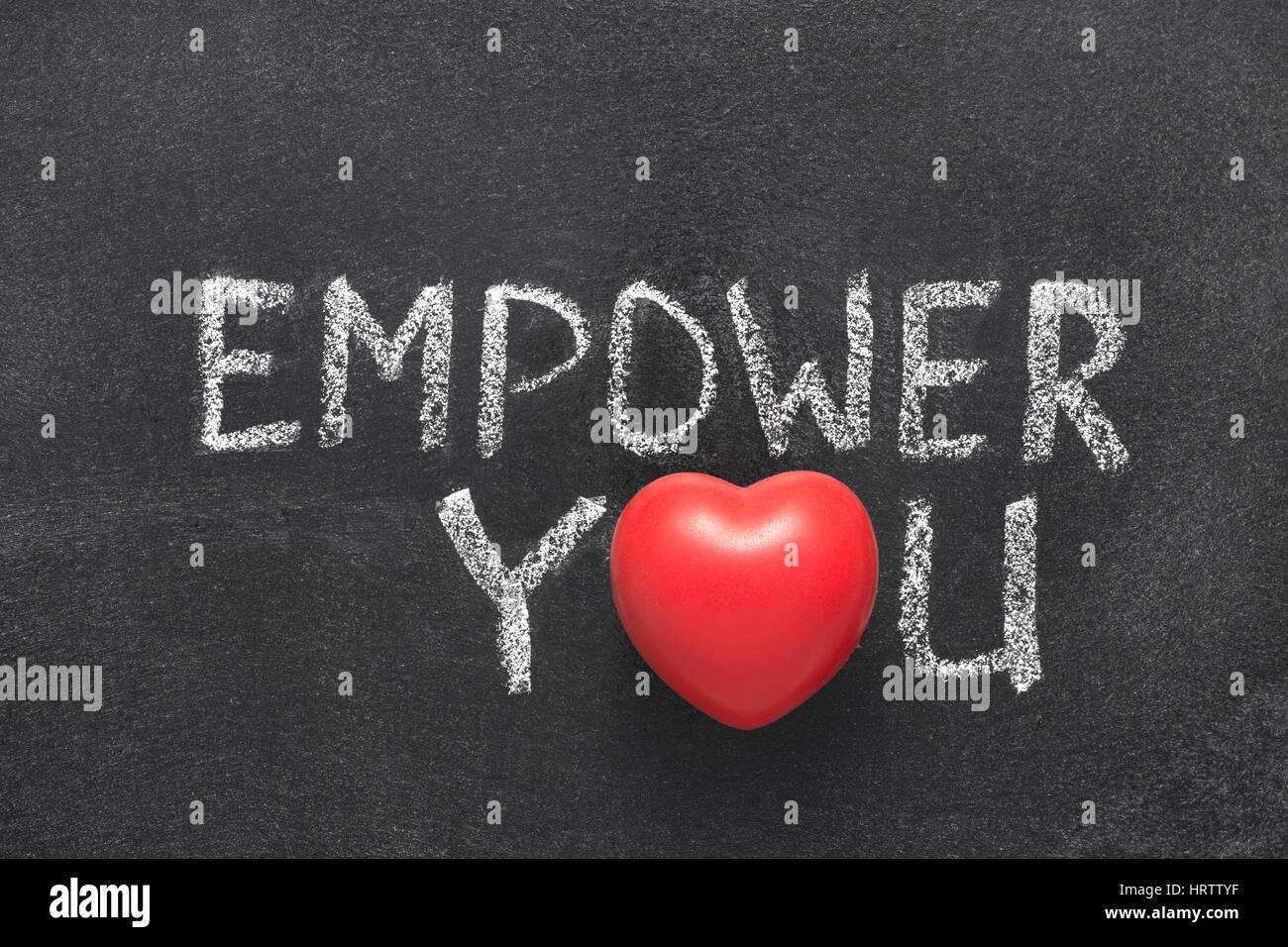 Empower you phrase handwritten on blackboard with heart symbol empower you phrase handwritten on blackboard with heart symbol instead of o biocorpaavc