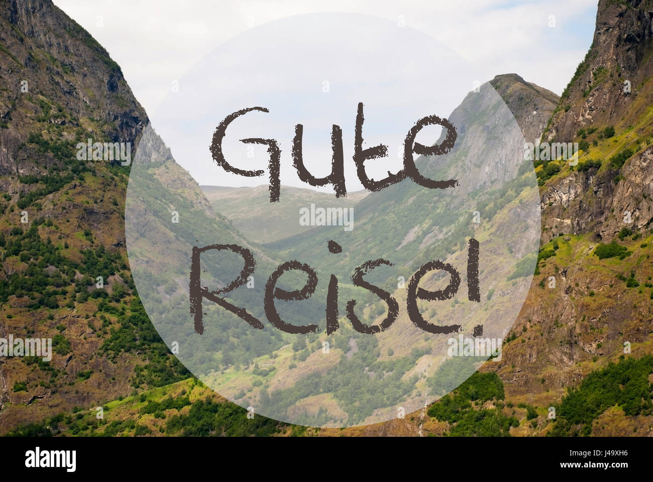 German text gute reise means good trip valley with mountains in german text gute reise means good trip valley with mountains in norway peaceful landscape kristyandbryce Gallery