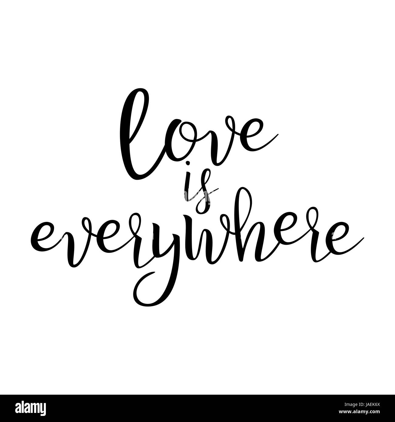 Love Art Quotes Quote About Lovelove Is Everywherehandwritten Inspirational