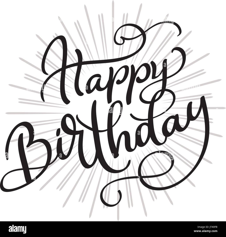 happy birthday words on white background hand drawn calligraphy