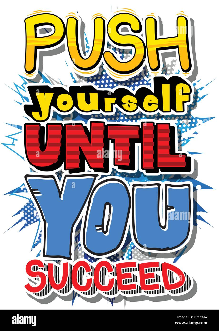 Push yourself until you succeed vector illustrated comic book style push yourself until you succeed vector illustrated comic book style design inspirational motivational quote solutioingenieria Choice Image