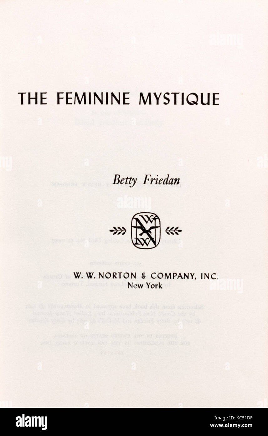 feminine mystique The feminine mystique by betty friedan born in 1921, betty friedan graduated  with honors from smith college and pursued a doctoral degree in psychology.