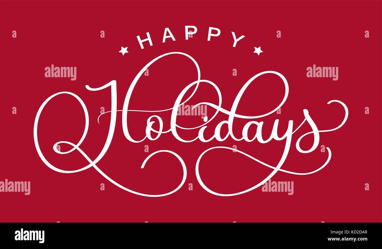 Happy Holidays Hand Drawn Creative Calligraphy And Brush Pen Stock