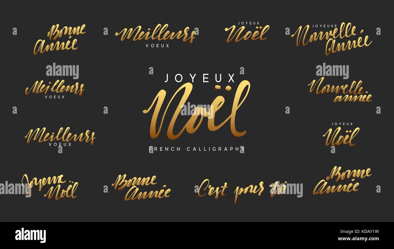 French lettering Joyeux noel, Meilleurs Voeux, Bonne annee ...
