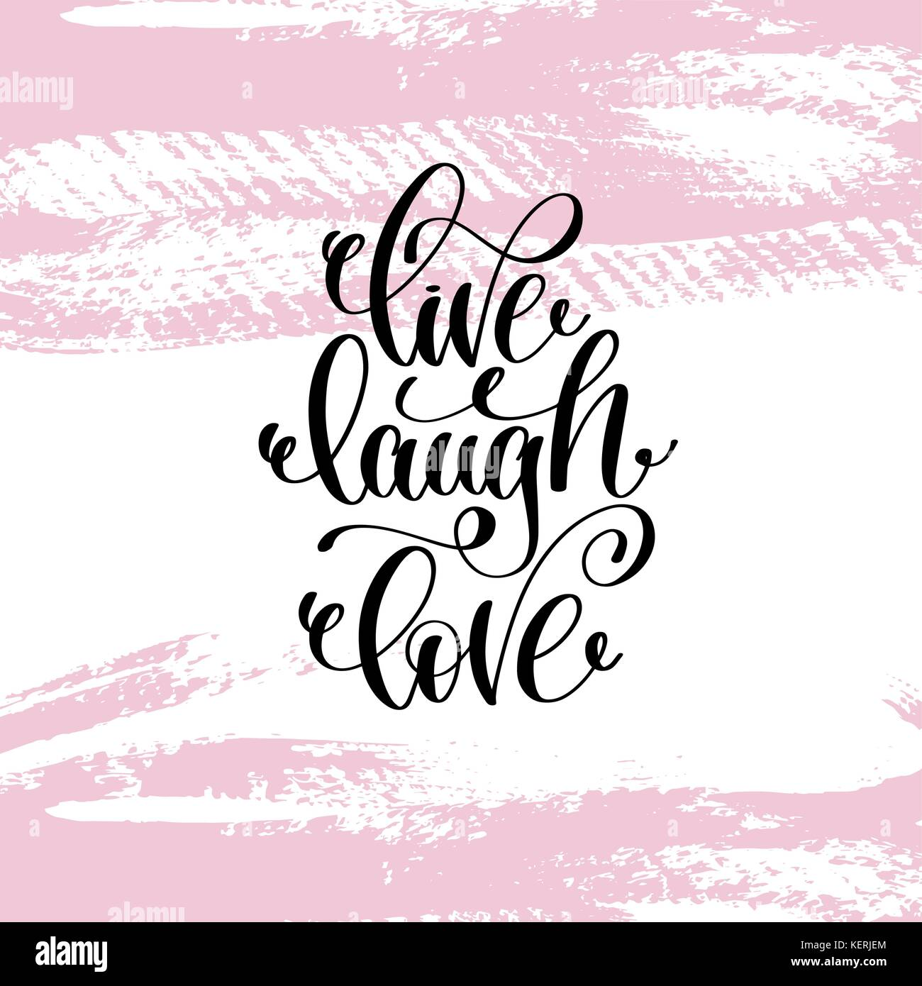 Live Laugh Love Quote Live Laugh Love Hand Written Lettering Positive Quote Stock Vector