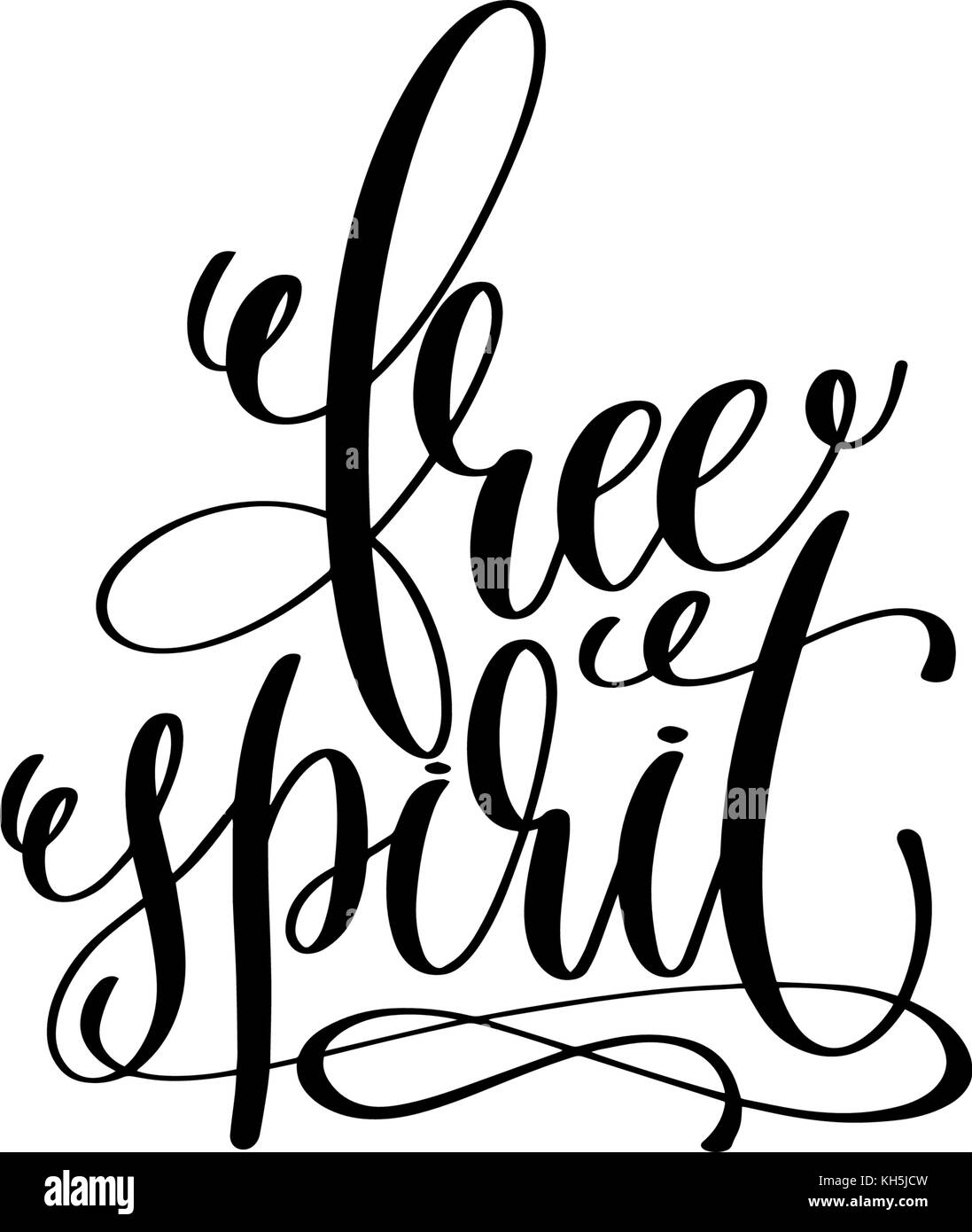 Free Quote Free Spirit Hand Lettering Positive Quote Stock Vector Art