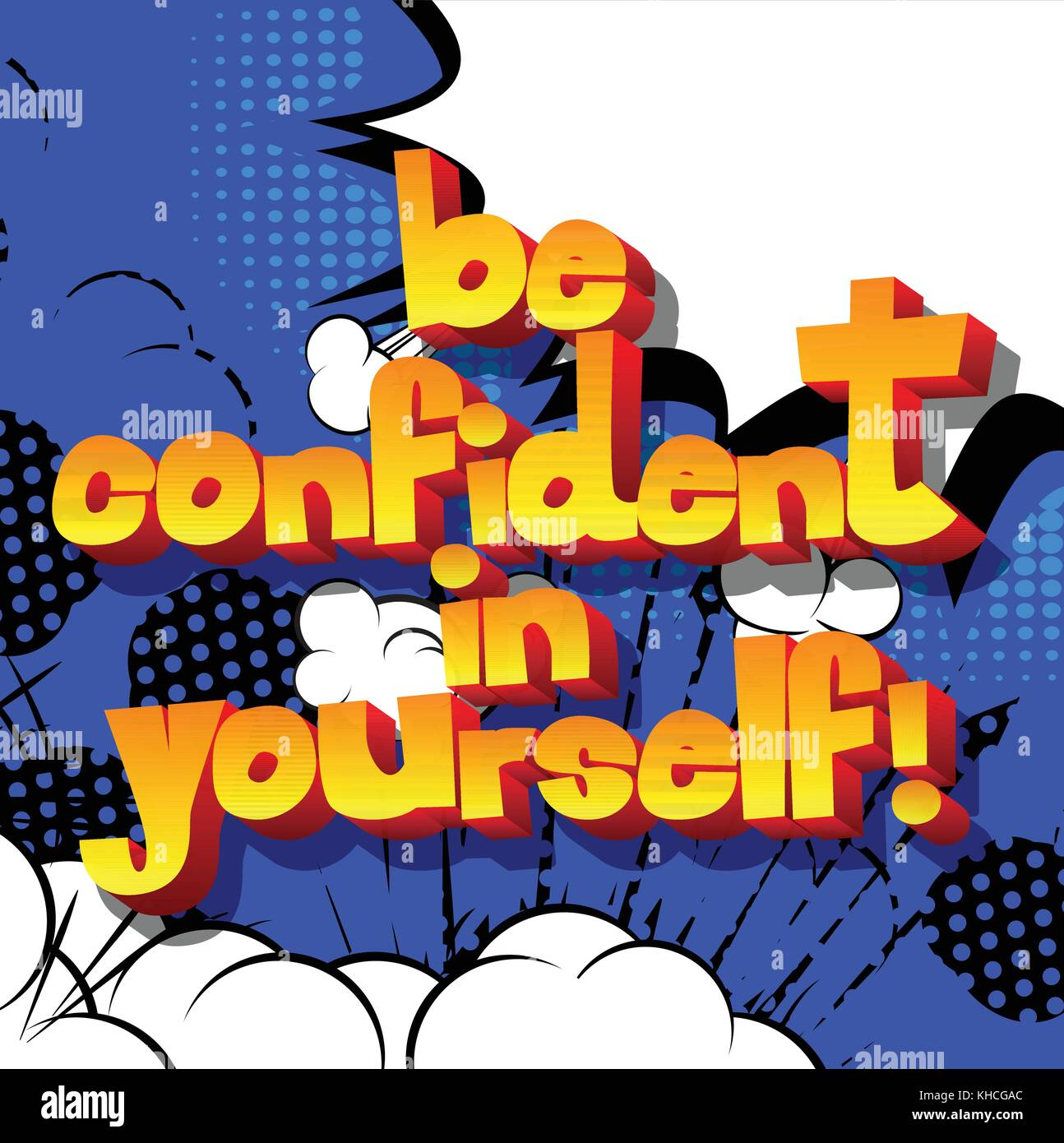 Be confident in yourself vector illustrated comic book style design be confident in yourself vector illustrated comic book style design inspirational motivational quote solutioingenieria Choice Image