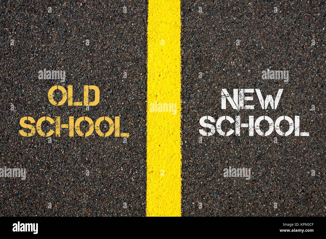 Antonym concept of OLD SCHOOL versus NEW SCHOOL Stock Photo ...