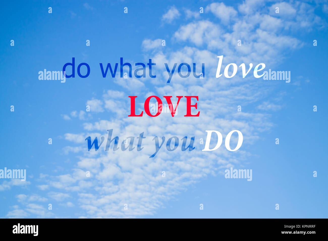 Do What You Love Love What You Do Quote Do What You Love Inspirational And Motivational Quote Stock Photo