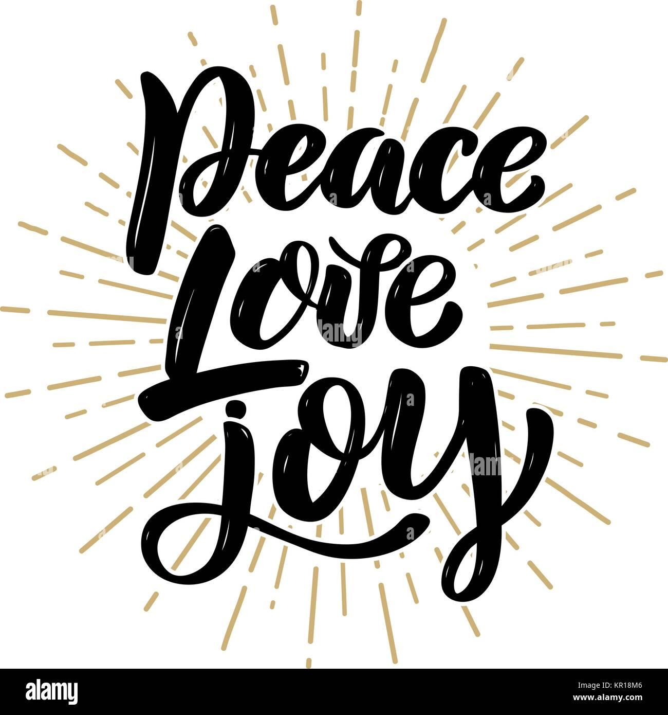 Peace Love Joy Quotes Invitatio Stock Photos & Invitatio Stock Images  Alamy