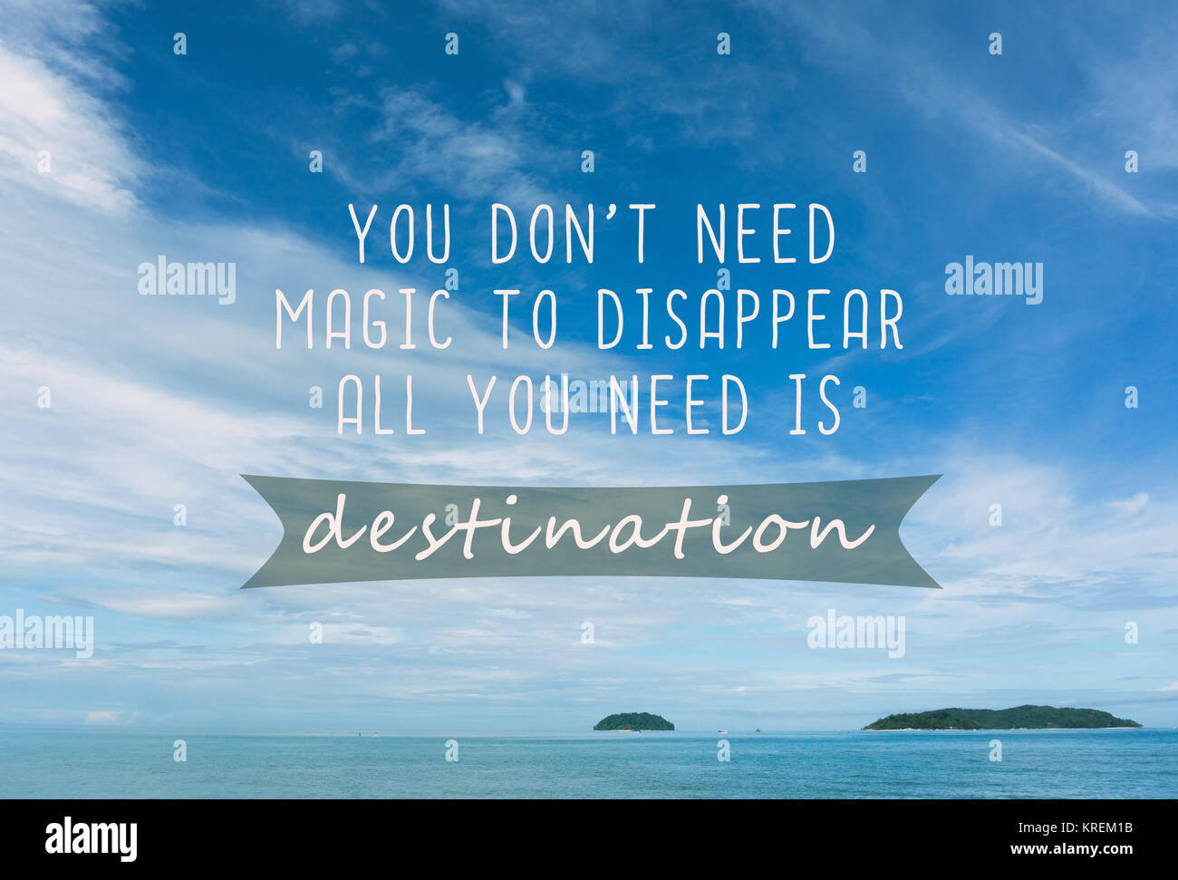 Travel Inspirational Quotes You Dont Need Magic To Disappear All
