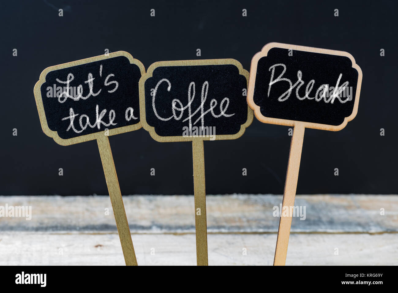 Take Break Coffeebreak : Motivational message lets take a coffee break written with chalk