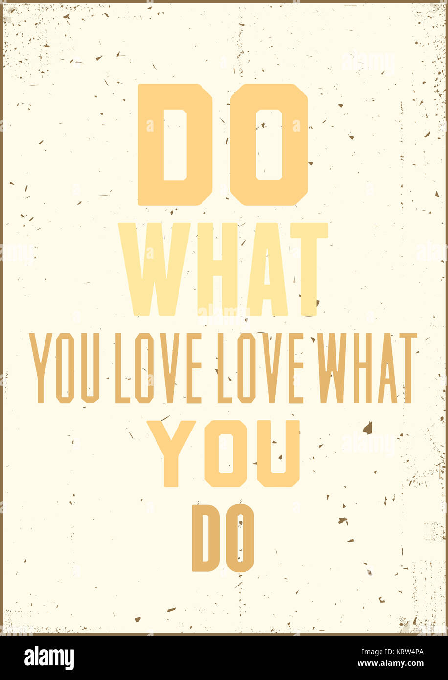 Do What You Love Love What You Do Quote Inspiration Typography Quotedo What You Love Love What You Do