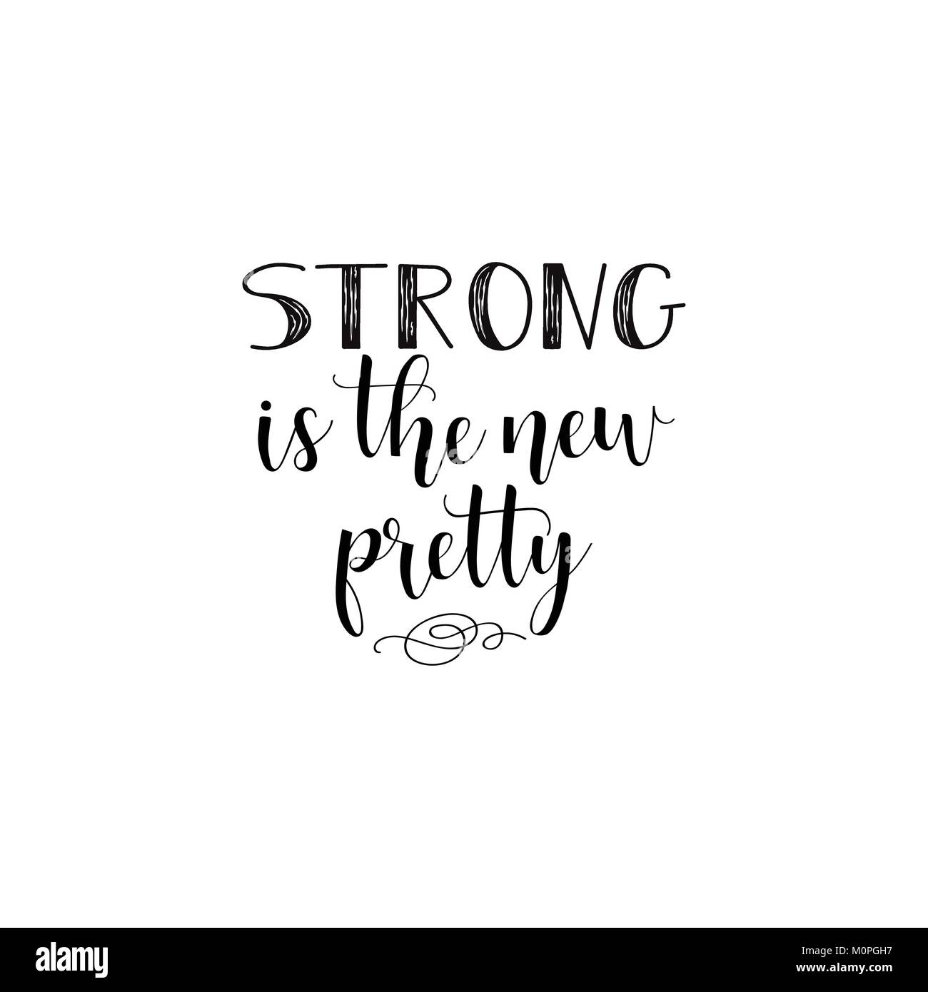 strong the new pretty isolated calligraphy letters feminist quote