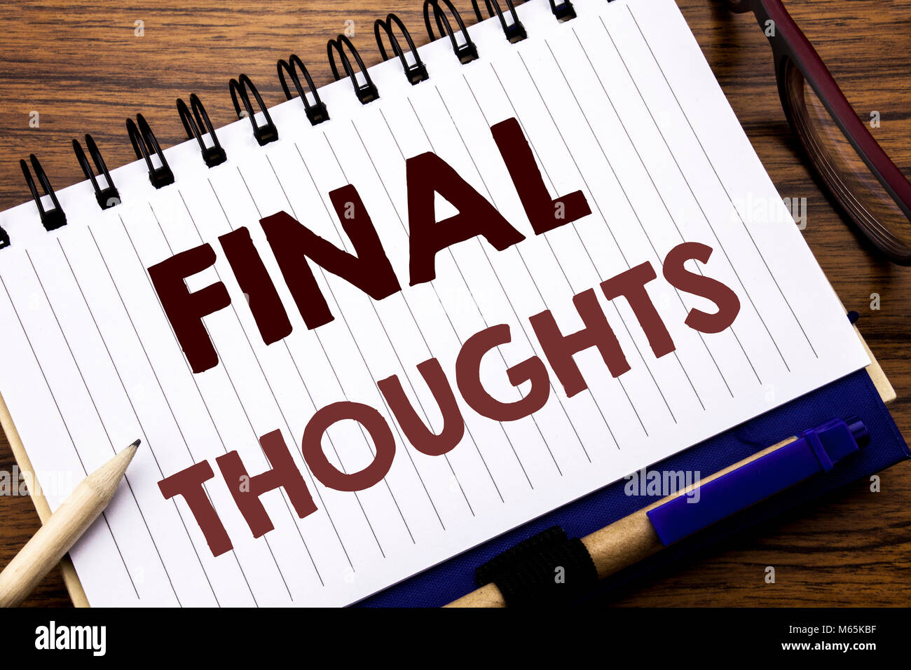 hand writing text caption inspiration showing final thoughts stock