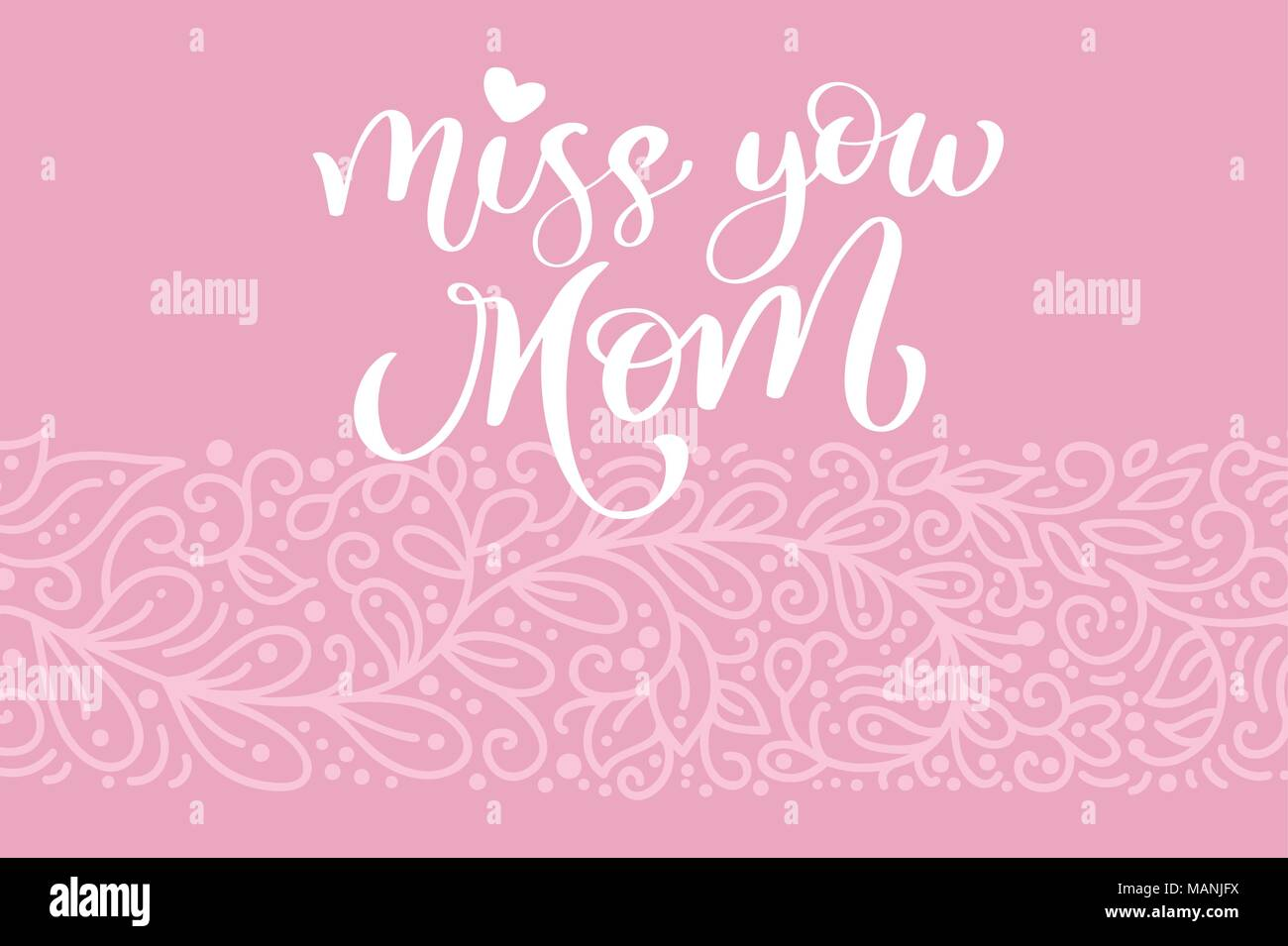 Miss You Mom Greeting Card Vector Calligraphic Inscription Phrase