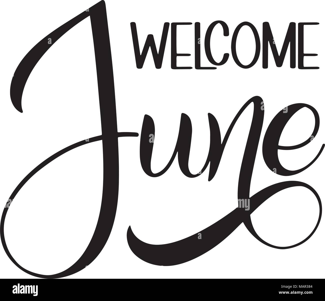 Welcome June Lettering Elements For Invitations Posters Greeting