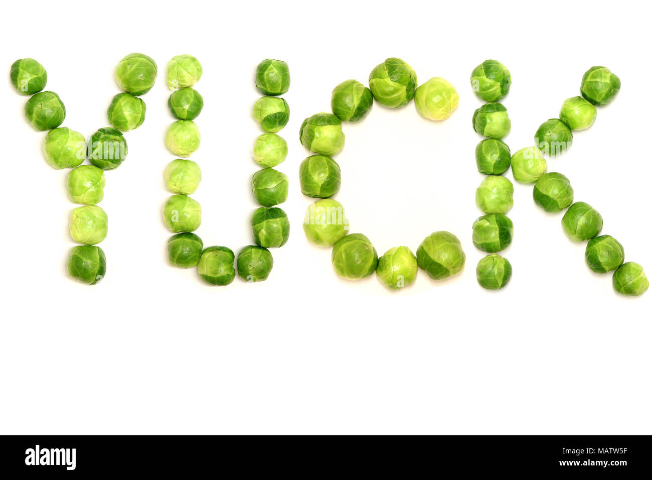 the word yuck is spelled with brussel sprouts to provide a light