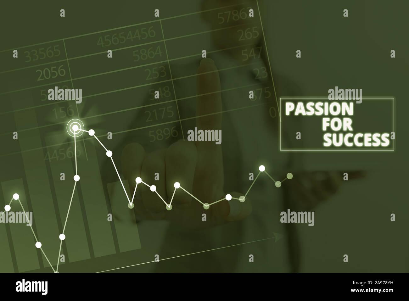 Schreiben Hinweis mit Leidenschaft für den Erfolg. Business Konzept für Begeisterung Eifer Antrieb Motivation Geist Ethik Stockfoto