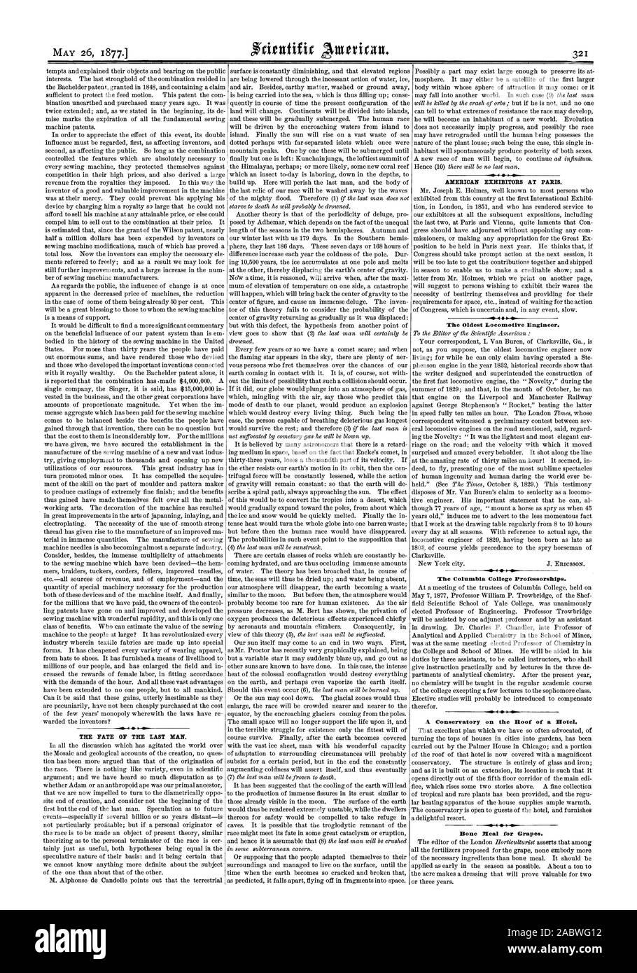 Das SCHICKSAL DES LETZTEN MENSCHEN. Amerikanische AUSSTELLER IN PARIS. Die älteste Lokomotive Ingenieur. Das Columbia College Professuren. Ein Wintergarten auf dem Dach eines Hotels. Knochen heilen für Trauben., Scientific American, 1877-05-26 Stockfoto