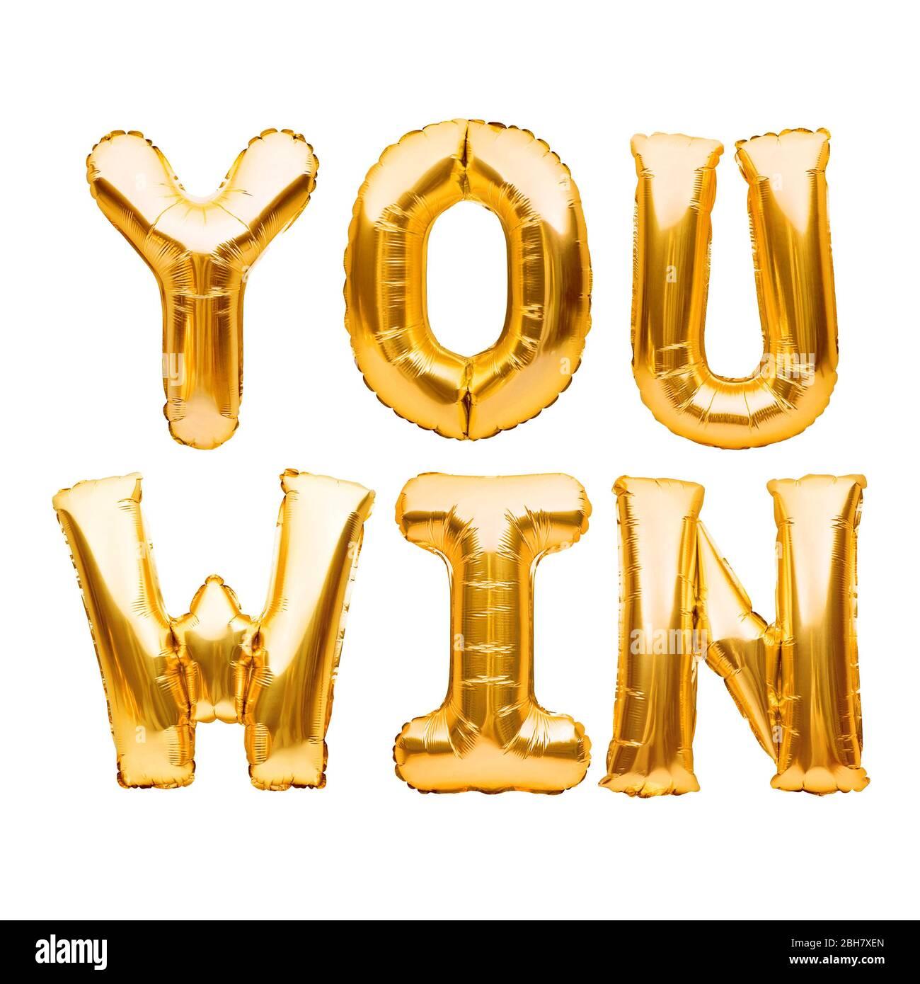 Wörter, DIE SIE GEWINNEN aus goldenen aufblasbaren Ballons isoliert auf weiß. Helium Ballons Gold Folie Buchstaben. Nachricht für Gewinner, Champion. Geschäftskonzept Stockfoto