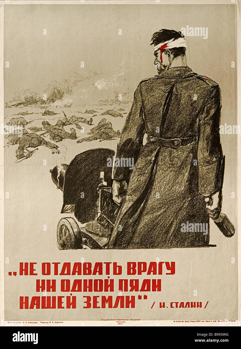 Ein Zoll Boden, um den Feind Joseph Stalin A Poster von A Kasanzew 1943 werden wir nicht nachgeben. Stockbild