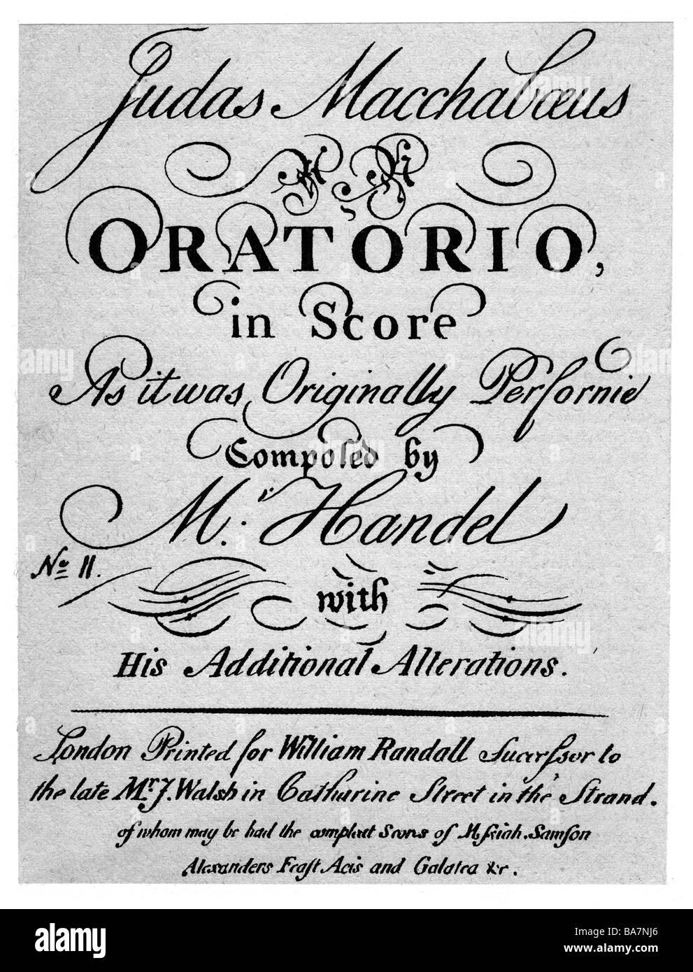 """Händel, George Frederic, 23.2.1685 - 14.4.1759, deutscher Komponist, Werke, Oratorium """"Judas Maccabaeus"""", (1747), Stockfoto"""