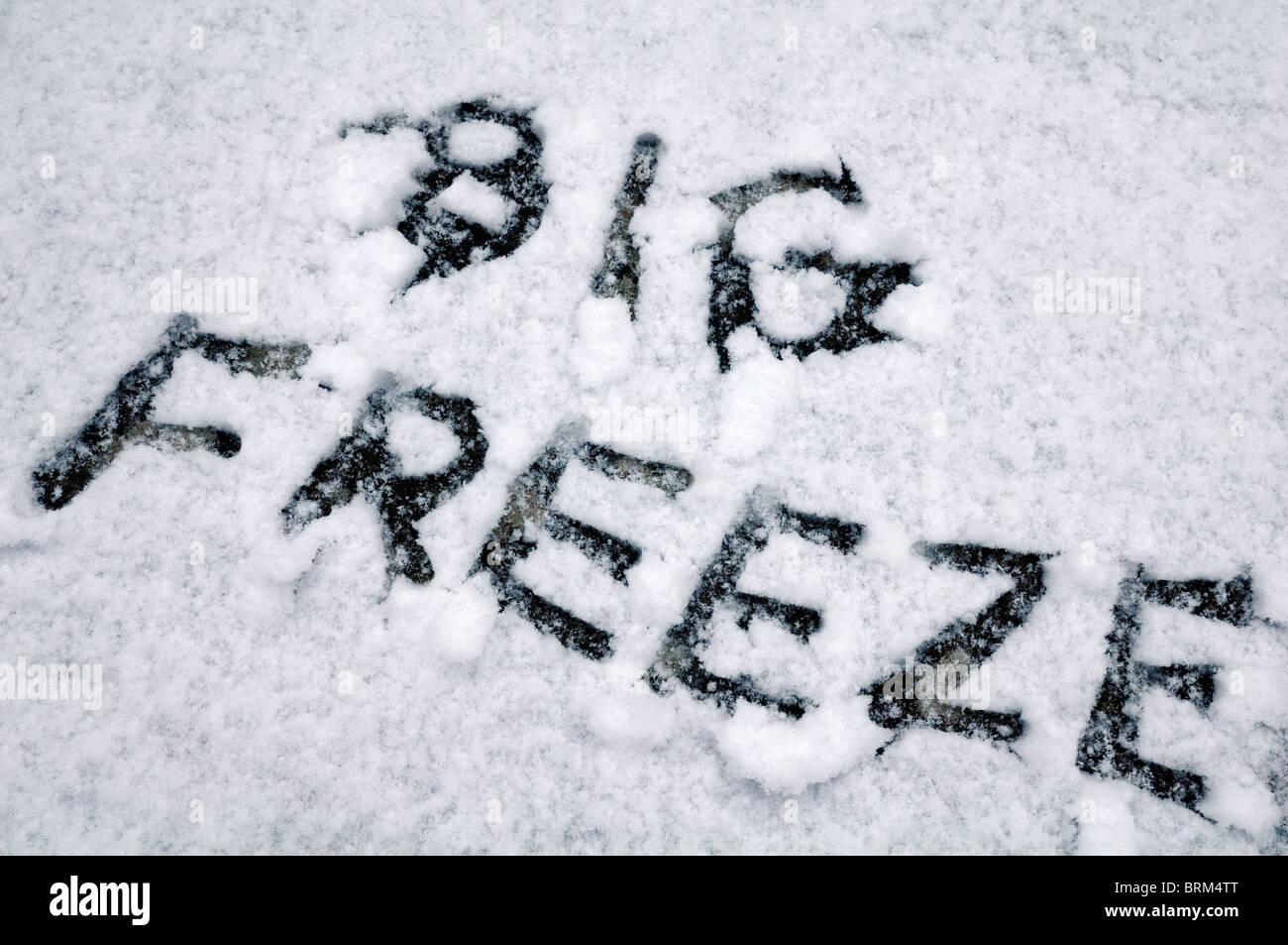 """""""Big Freeze"""" geschrieben im Schnee Stockbild"""