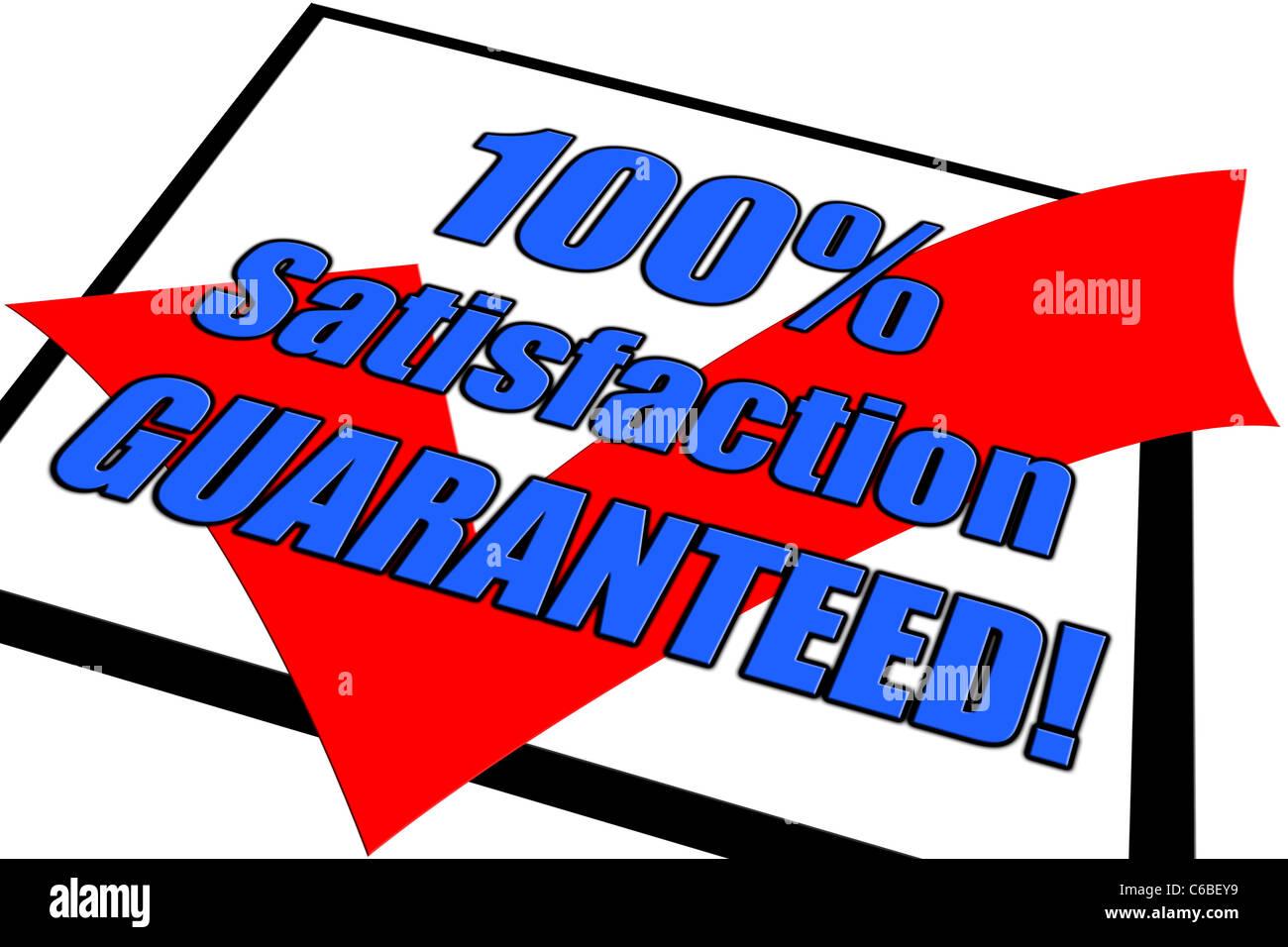 100 % Zufriedenheit garantiert Konzept isoliert auf weiss Stockbild
