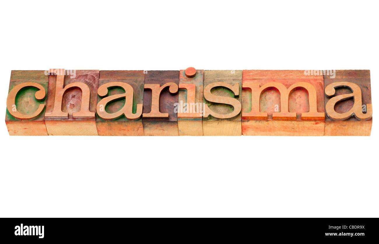 Charisma - isolierte Wort in Vintage Holz Buchdruck Druckstöcke Stockbild