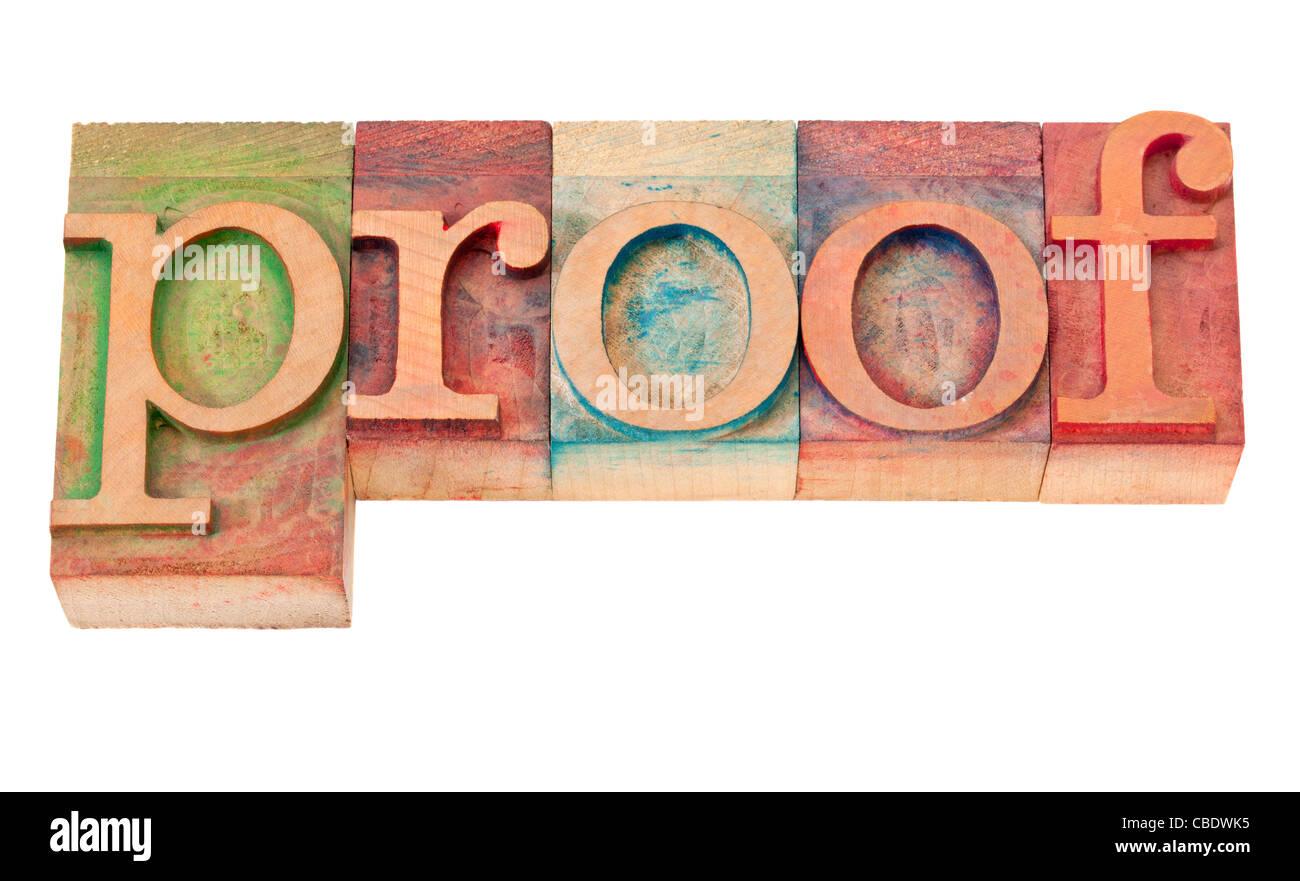 Beweis Wort in Vintage Holz Buchdruck Druckstöcken, befleckt durch Farbe Tinten, isoliert auf weiss Stockbild