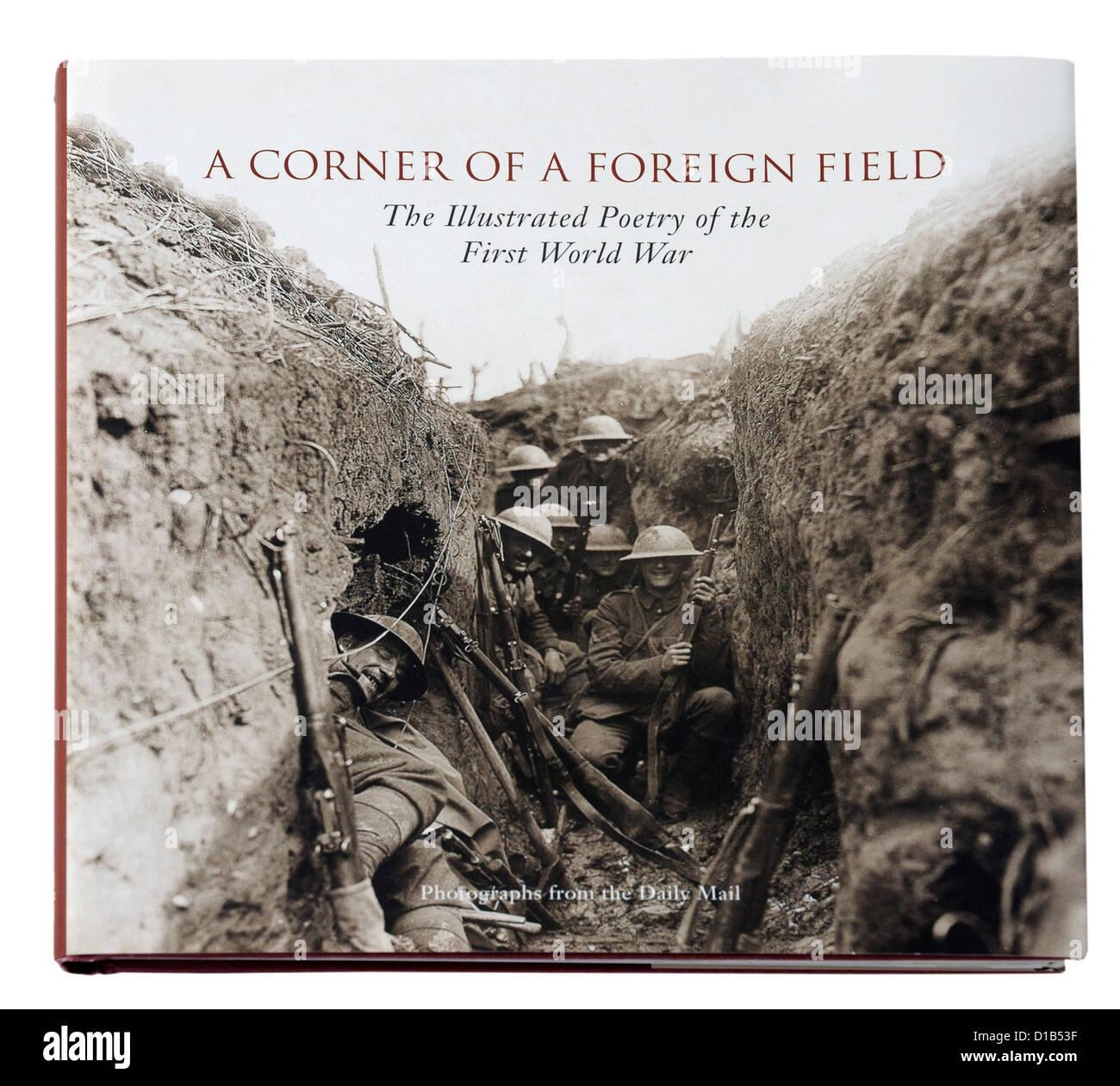 Eine Ecke von einem fremden Gebiet, eine Anthologie des ersten Weltkrieges Poesie Stockbild