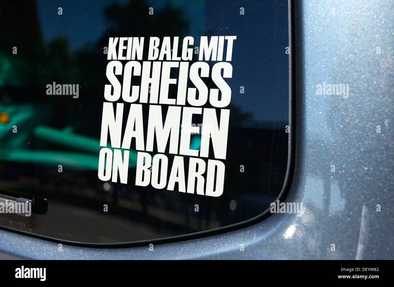 Aufkleber Auf Einem Auto Schriftzug Kein Balg Mit Scheiss