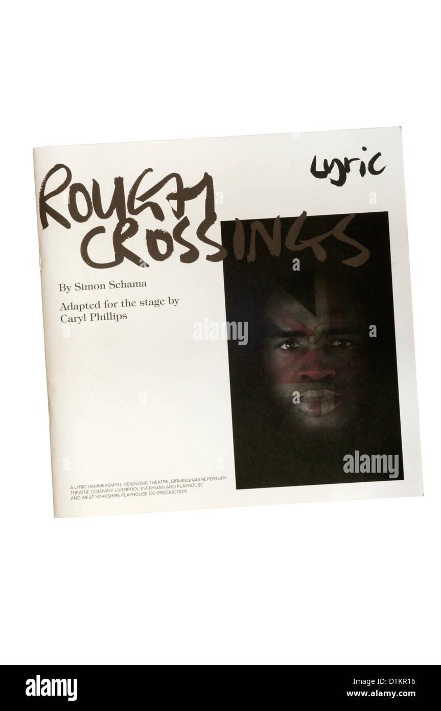 Programm für die 2007-Herstellung von rauhen Überfahrten von Simon Schama, angepasst von Caryl Phillips, am Lyric Theatre. Stockbild