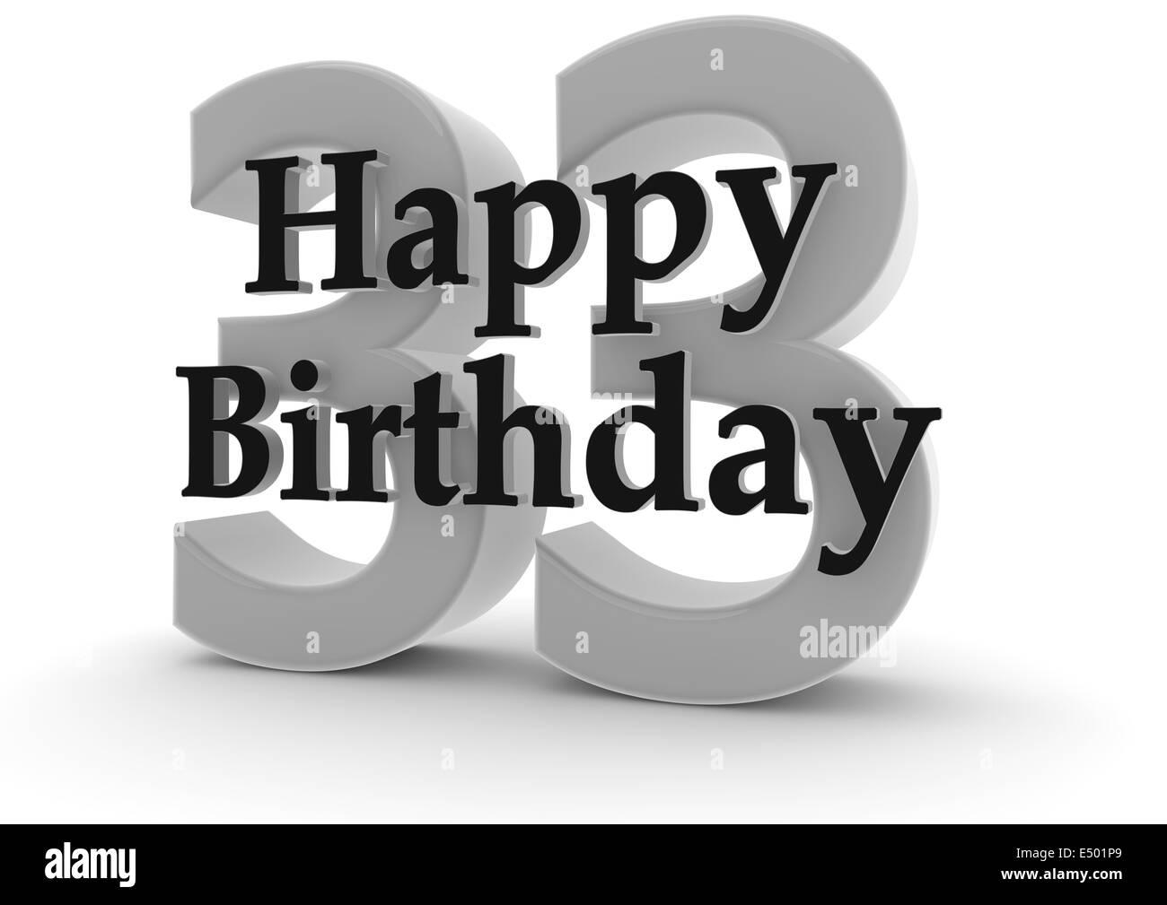 Herzlichen Glückwunsch Zum 33 Geburtstag Stockfoto Bild