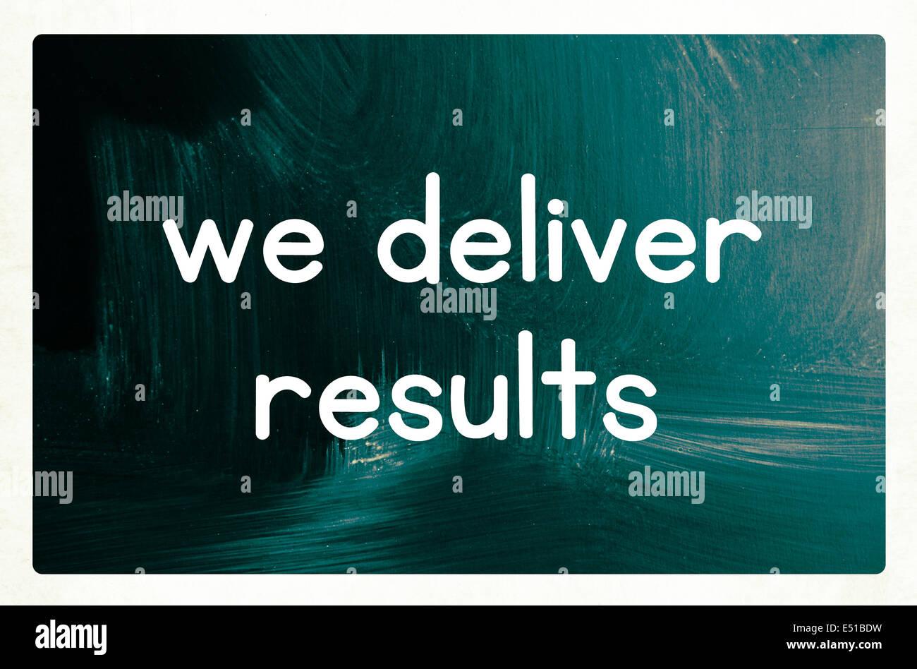 Wir liefern Ergebnisse Konzept Stockbild