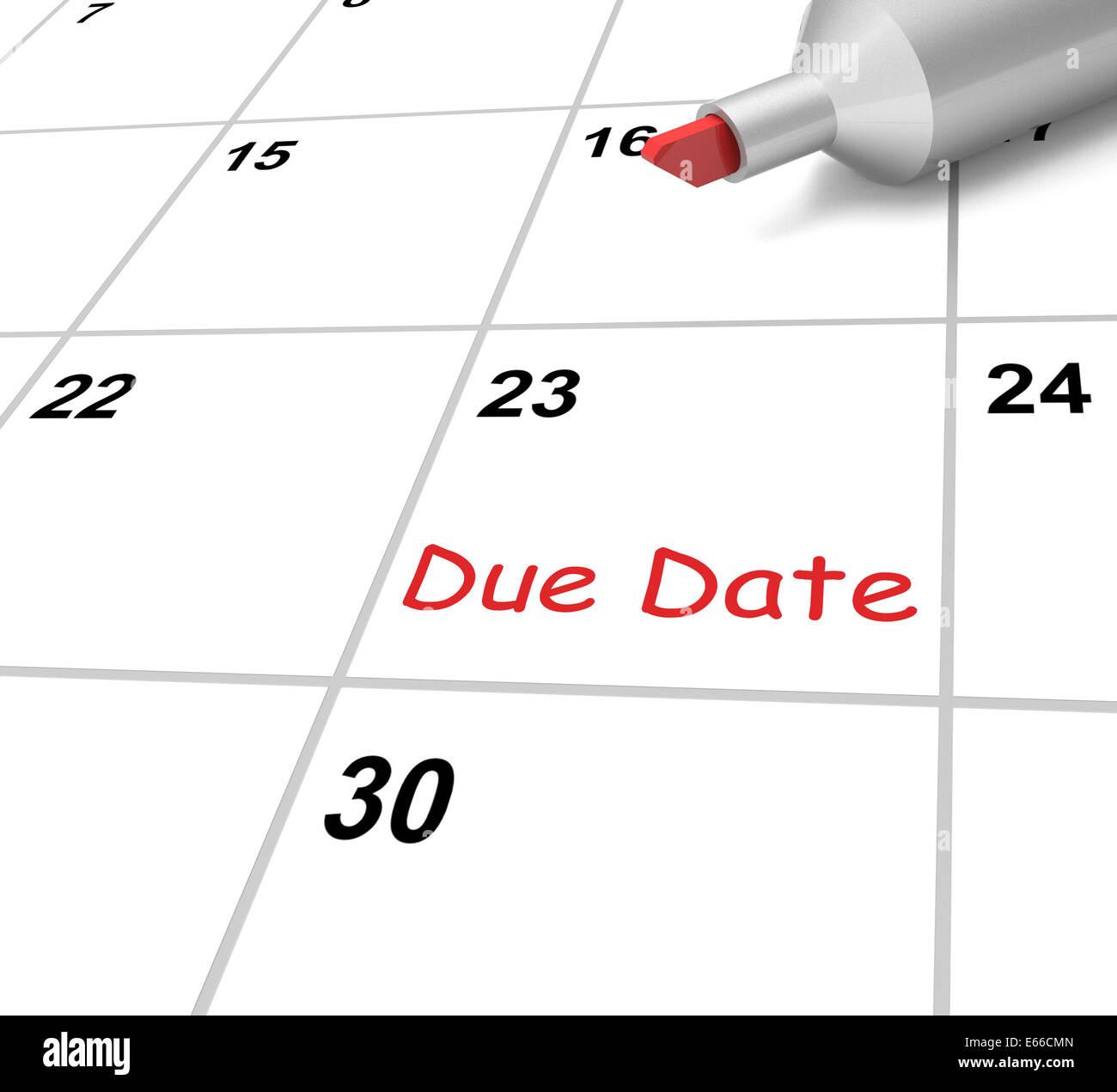 Due Date Kalender Bedeutung Einreichung Zeitrahmen Stockfoto, Bild ...