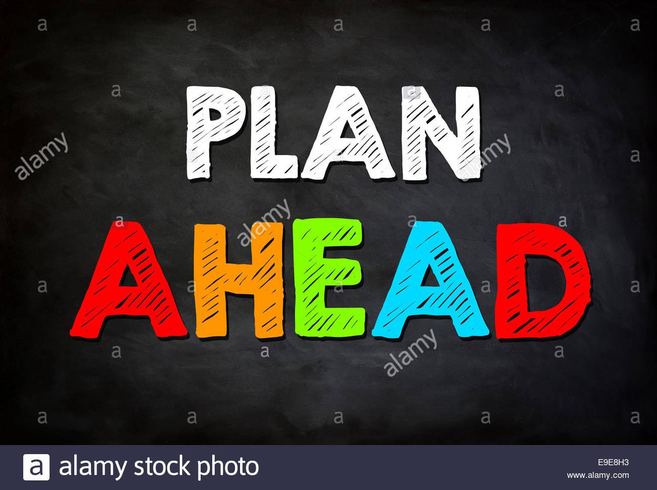 Planen Sie im Voraus - Konzept Stockbild