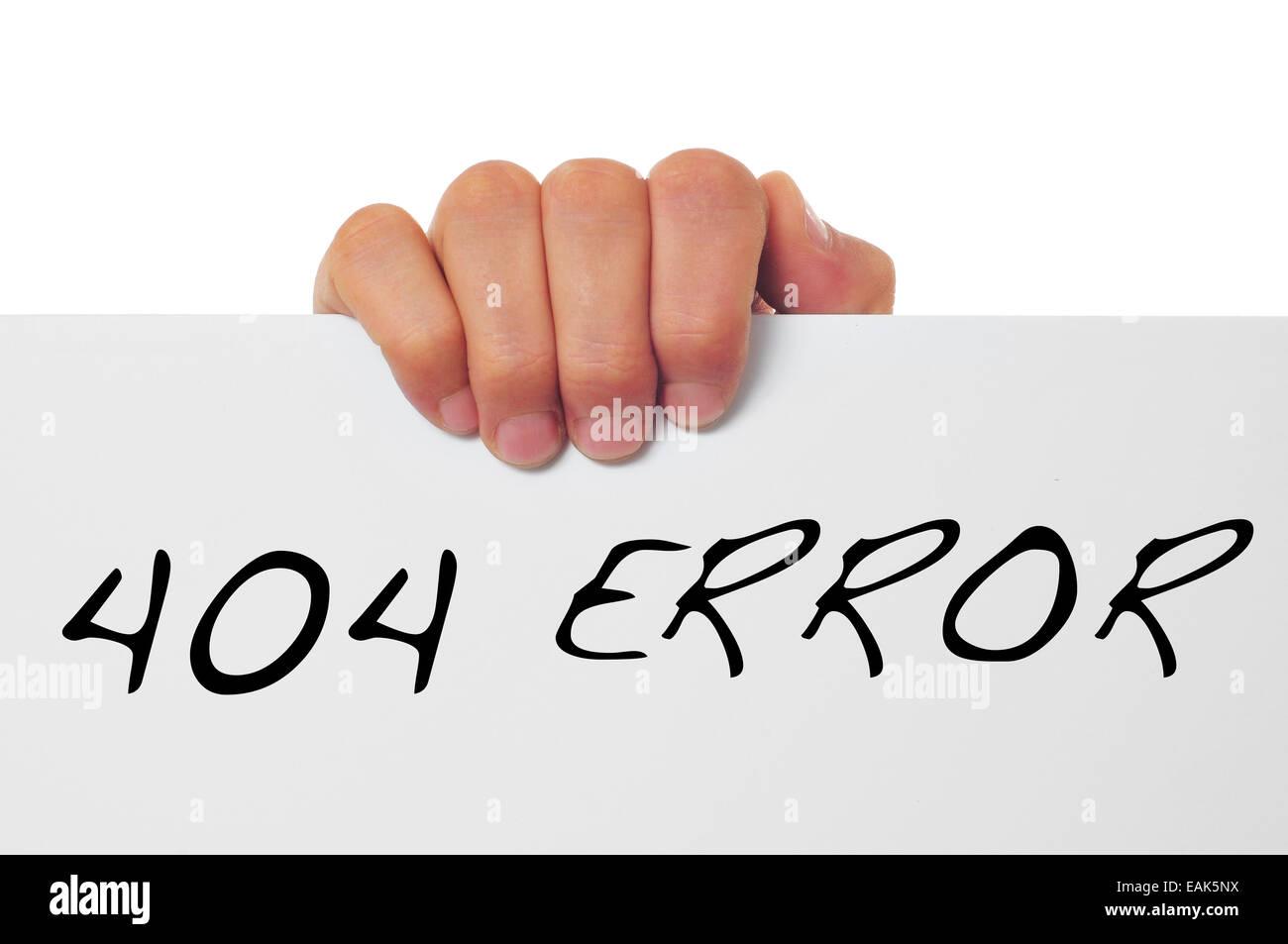 Hand hält ein Schild mit der Meldung 404 Fehler geschrieben Stockbild