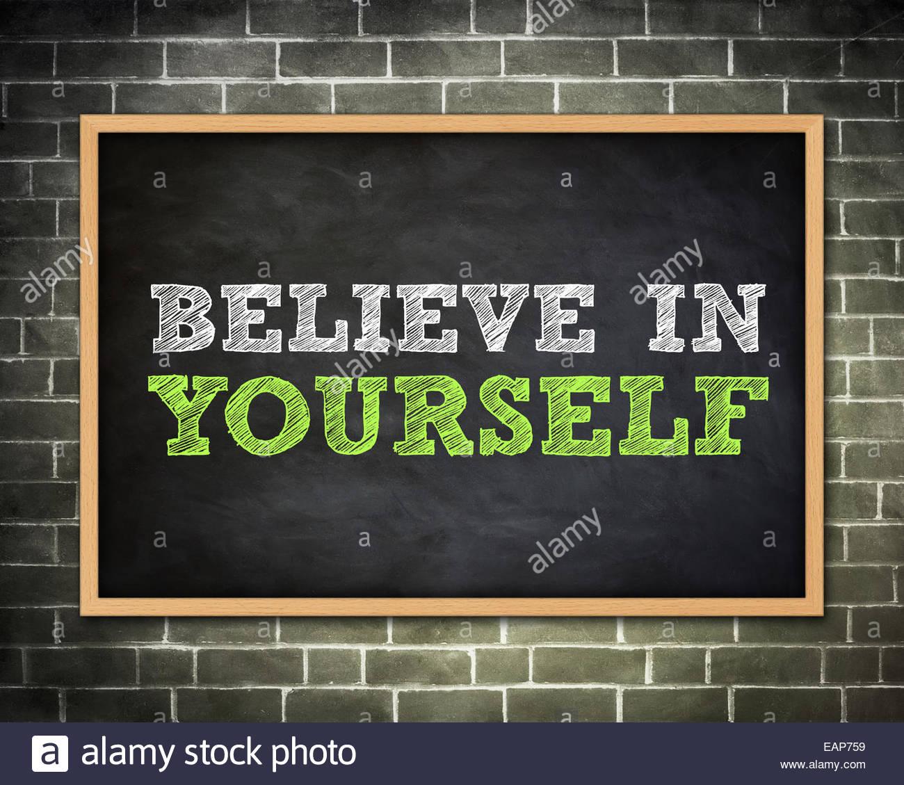 Glaub an dich - Tafel-Konzept Stockfoto