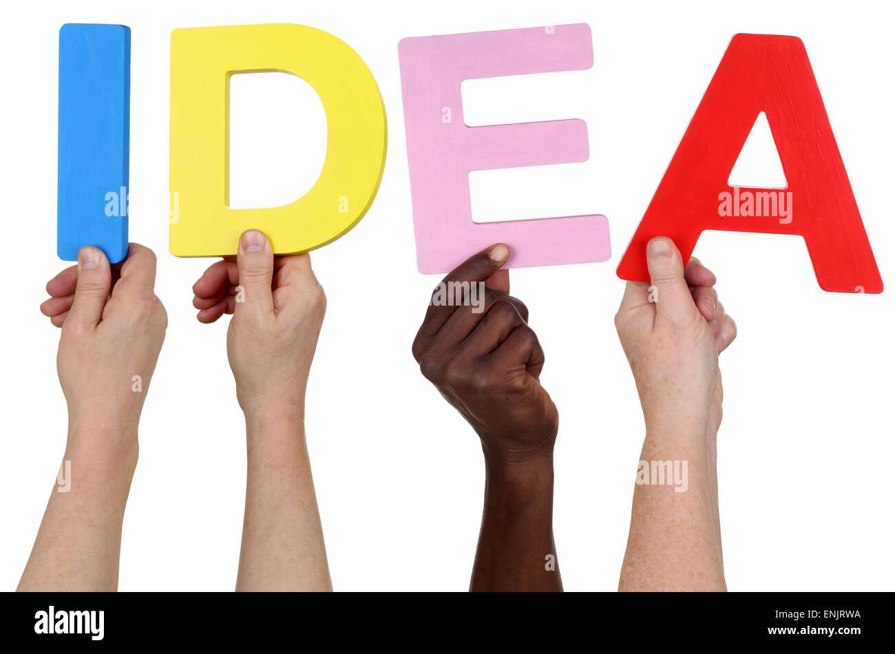 Multi-ethnische Gruppe von Menschen halten die Wort Idee isoliert Stockbild