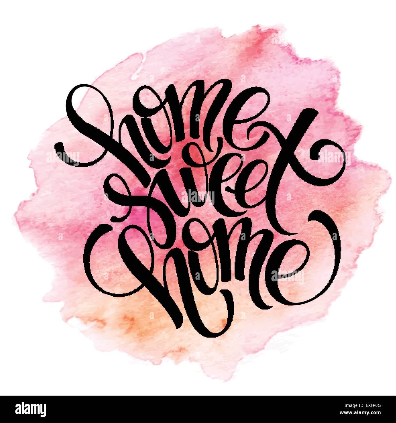 Home Sweet Home Hand Schriftzug Zitat Inspirieren Lassen Vektor