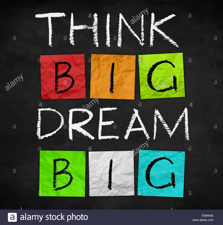 Think Big - große Träume Stockbild