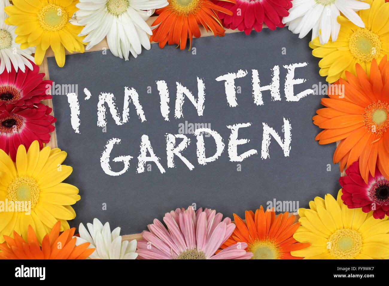 Ich Bin Im Garten Zeichen Stockfotos Ich Bin Im Garten Zeichen