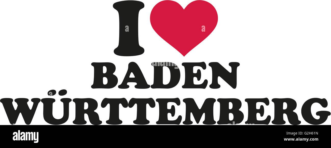 Ich Liebe Baden Württemberg Stockfoto Bild 104869457 Alamy
