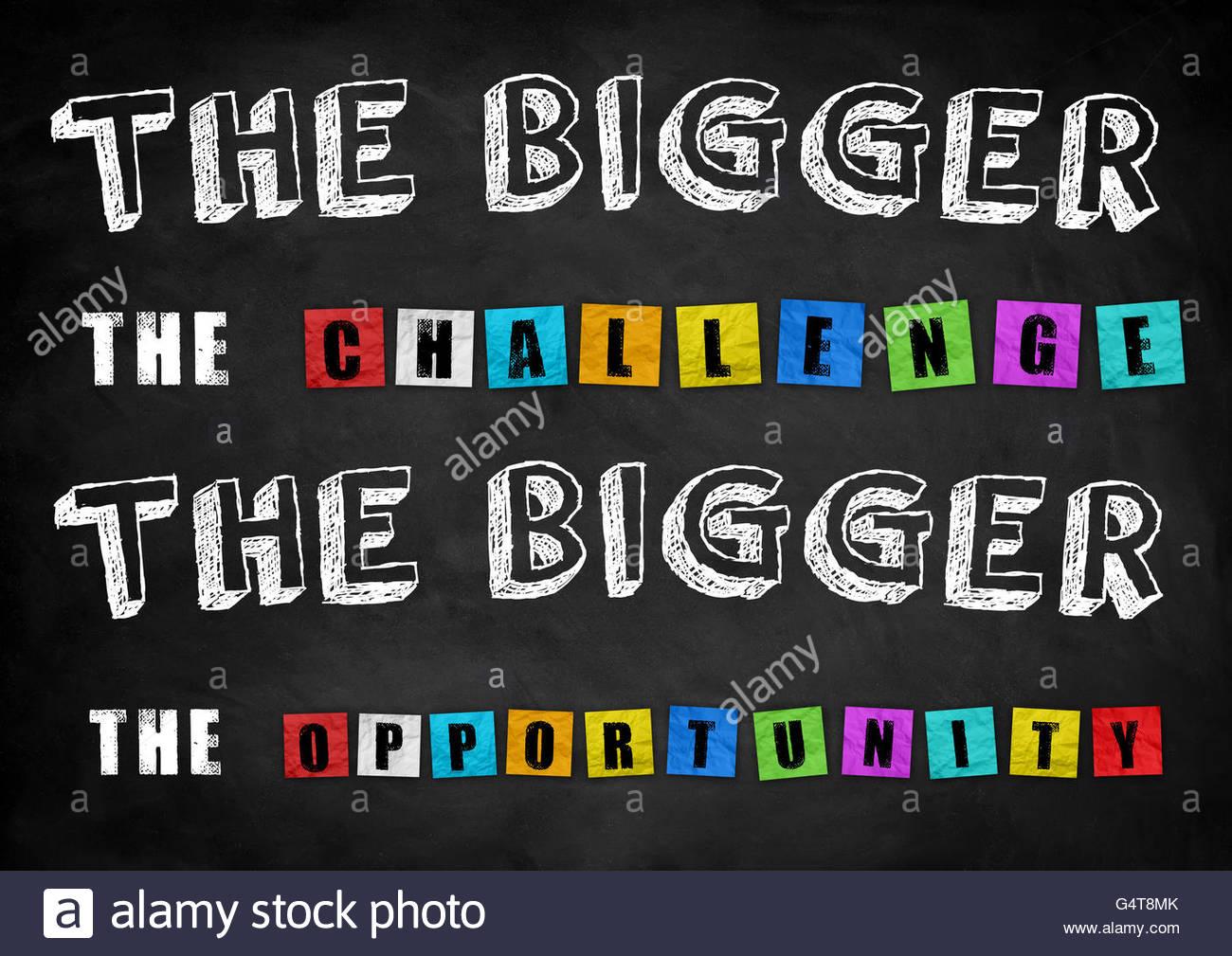 Je größer die Herausforderung - die größte Gelegenheit Stockbild