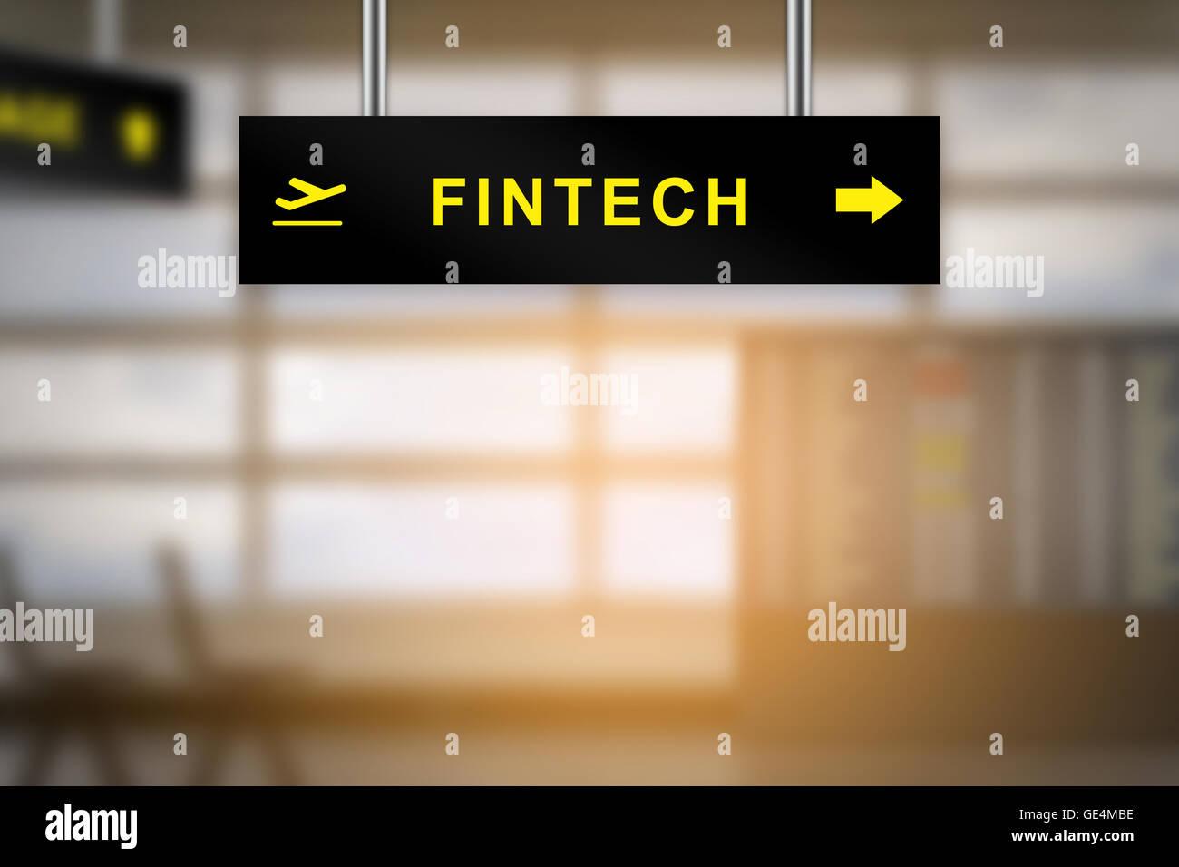 FINTECH oder Finanztechnologie auf Flughafen Schild mit unscharfen Hintergrund und Kopie Stockbild