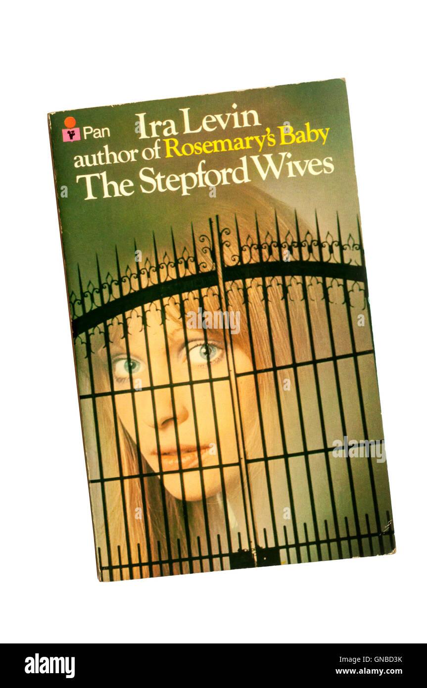 Taschenbuchausgabe von The Stepford Wives von Ira Levin.  Zuerst veröffentlicht in 1972. Stockbild